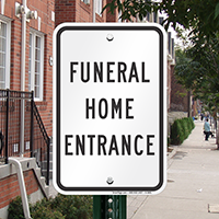FUNERAL HOME ENTRANCE Signs