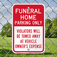 Funeral Home Parking Only, Reserved Parking Signs