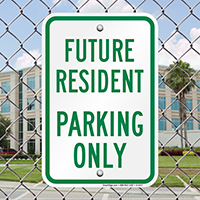 Future Resident Parking Only Signs