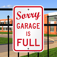 Sorry, Garage is Full Sign