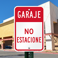 Garaje No Estacione, Spanish Garage No Parking Signs