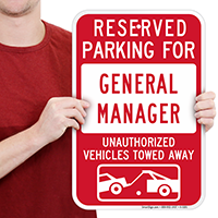 Reserved Parking For General Manager Signs