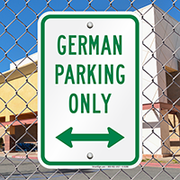 German Parking Only Sign