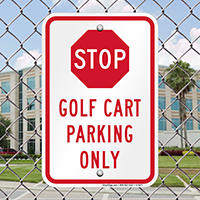 Stop - Golf Cart Parking Only Signs