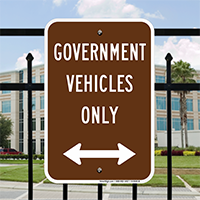 Government Vehicles Only Signs With Bidirectional Arrow