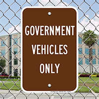 GOVERNMENT VEHICLES ONLY Signs