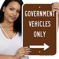 Government Vehicles Only Signs With Right Arrow
