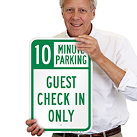 Guest Check In Only, Minute Parking Sign