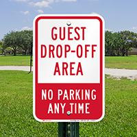 Guest Drop Off Area No Parking Signs