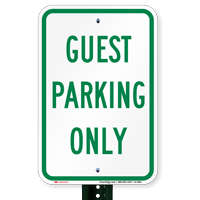 GUEST PARKING ONLY Signs