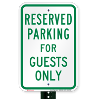 Parking Space Reserved For Guests Only Signs