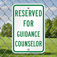 Reserved For Guidance Counselor Signs