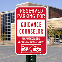 Reserved Parking For Guidance Counselor Signs