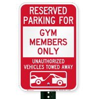Reserved Parking For Gym Members Only Novelty Signs