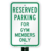 Novelty Parking Reserved For Gym Members Only Signs