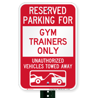 Reserved Parking For Gym Trainers Only Novelty Signs