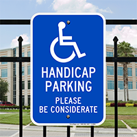 Handicap Parking Please Be Considerate Signs