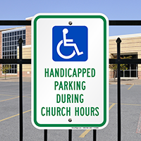 Handicapped Parking During Church Hours Signs (with Graphic)