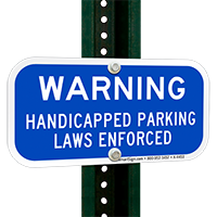 Warning Handicapped Parking Laws Enforced Supplementary Signs