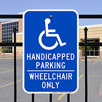 Handicapped Parking Wheelchair Only Signs (with Graphic)
