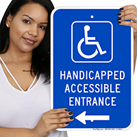 Handicapped Accessible Entrance (with Left Arrow) Signs