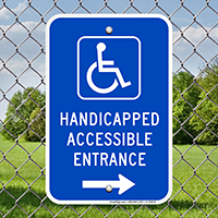 Handicapped Accessible Entrance (with Right Arrow) Signs