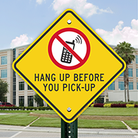 Hang Up Before You Pick Up Signs