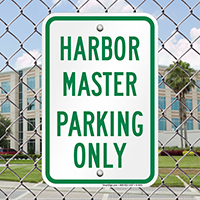 Harbor Master Parking Only Signs