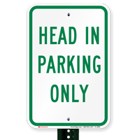 Head in Parking Only Aluminum Reserved Parking Signs