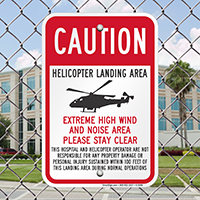 Caution - Helicopter Landing Area With Graphic Signs