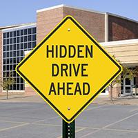 Hidden Drive Ahead Signs