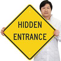 HIDDEN ENTRANCE Signs