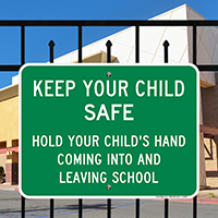 Hold Your Child's Hand School Signs