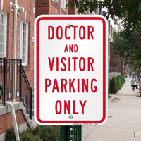 Doctor and Visitor Parking Only Signs