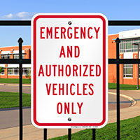 Emergency and Authorized Vehicles Only Signs