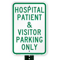 Hospital Patient & Visitor Parking Only Signs