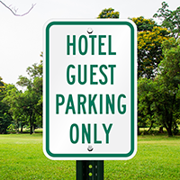 HOTEL GUEST PARKING ONLY Sign