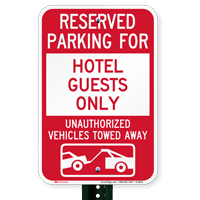 Reserved Parking For Hotel Guests Only Signs