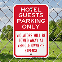 Hotel Guests Parking Only Reserved Signs