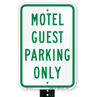 MOTEL GUEST PARKING ONLY Signs