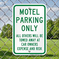 Motel Parking Only, All Others Towed Signs