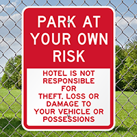 Hotel Not Responsible For Theft Or Damage Signs