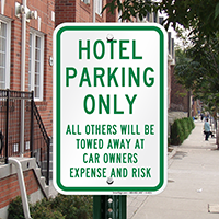 Hotel Parking Only, All Others Towed Signs