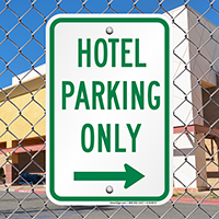 Hotel Parking Only with Right Arrow Signs