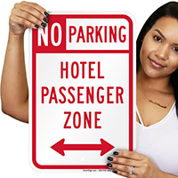 Hotel Passenger Zone - No Parking Signs