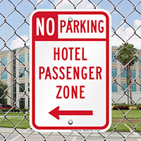 Hotel Passenger Zone - No Parking Signs