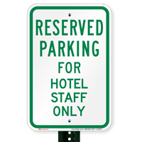 Parking Space Reserved For Hotel Staff Only Signs