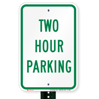 TWO HOUR PARKING Signs