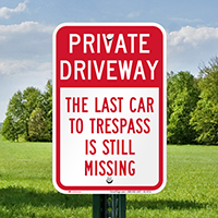 Humorous Private Driveway Signs
