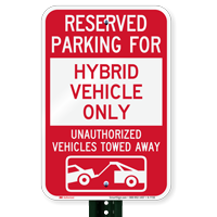 Reserved Parking For Hybrid Vehicle Only Signs